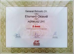 Agrikusz Zrt. - Generali Biztosító 5 éves eredményes együttműködés elismerő oklevél 2015.